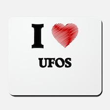 I love Ufos Mousepad