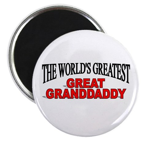 """The World's Greatest Great Granddaddy"" Magnet"