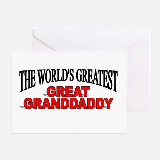 """""""The World's Greatest Great Granddaddy"""" Greeting C"""