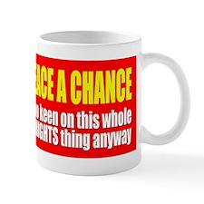 Give Peace a Chance - Women's Rights Mug
