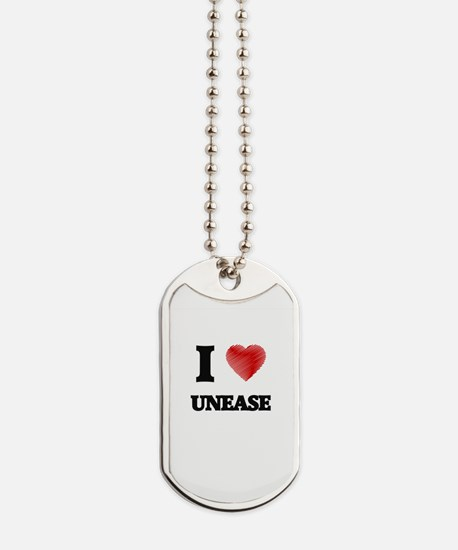 I love Unease Dog Tags