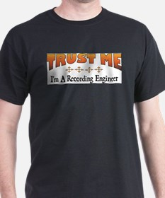 Trust Recording Engineer T-Shirt