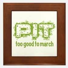 Pit: Too Good to March Framed Tile