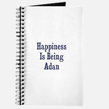 Happiness is being Adan Journal