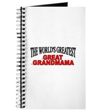 """The World's Greatest Great Grandmama"" Journal"