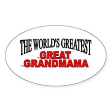 """The World's Greatest Great Grandmama"" Decal"