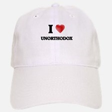 I love Unorthodox Baseball Baseball Cap