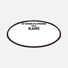 Of course I'm Awesome, Im KANE Patch