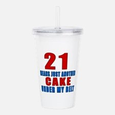 21 Another Cake Under Acrylic Double-wall Tumbler