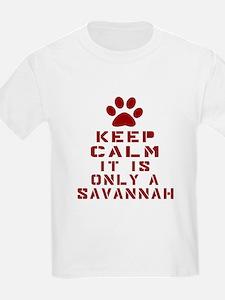 Keep Calm It Is Savannah T-Shirt