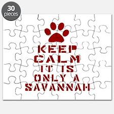 Keep Calm It Is Savannah Puzzle