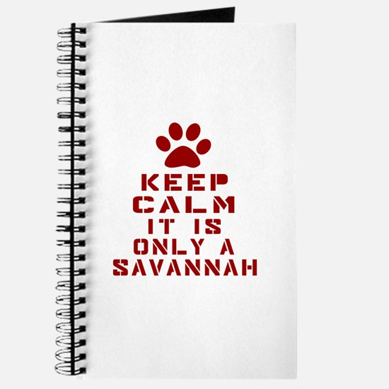 Keep Calm It Is Savannah Journal
