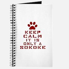Keep Calm It Is Sokoke Cat Journal
