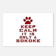 Keep Calm It Is Sokoke Ca Postcards (Package of 8)