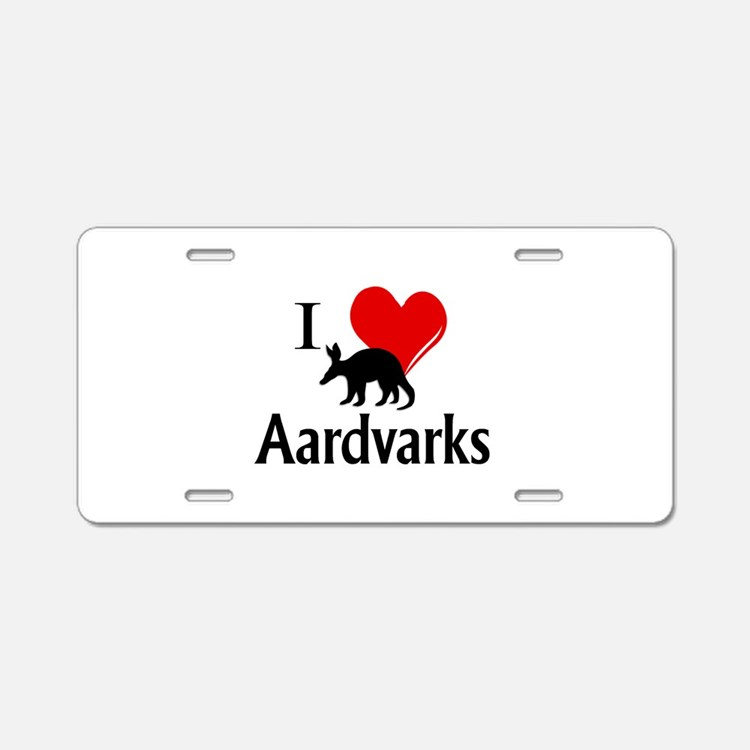 I Heart Aardvarks Aluminum License Plate