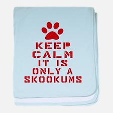 Keep Calm It Is skookums Cat baby blanket