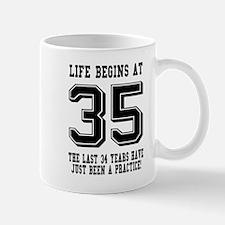 Life Begins At 35... 35th Birthday Mugs
