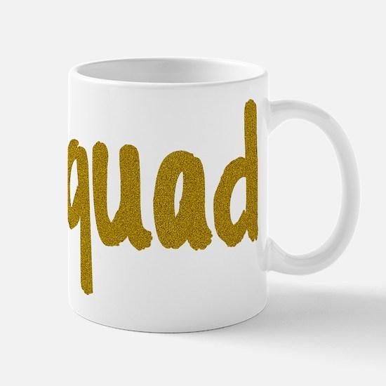 Glitter Squad Goals Mugs