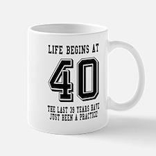 Life Begins At 40... 40th Birthday Mugs