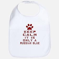 Keep Calm It Is Russian Blue Cat Bib