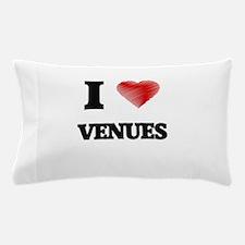 I love Venues Pillow Case