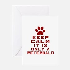 Keep Calm It Is Peterbald Cat Greeting Card