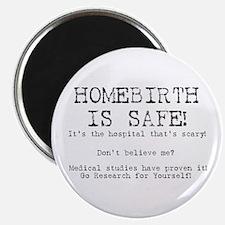 "Homebirth is Safe 2.25"" Magnet (10 pack)"