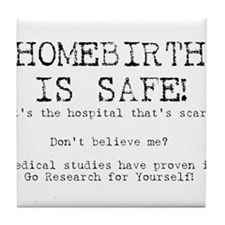 Homebirth is Safe Tile Coaster