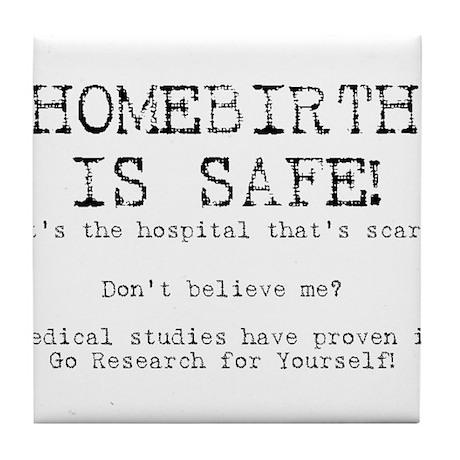 Homebirth is Safe Tile Coaster