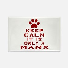 Keep Calm It Is Manx Cat Rectangle Magnet