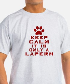 Keep Calm It Is LaPerm Cat T-Shirt