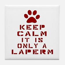 Keep Calm It Is LaPerm Cat Tile Coaster