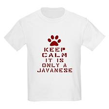 Keep Calm It Is Javanese Cat T-Shirt