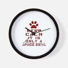 Keep Calm It Is Japanese Bobtail Cat Wall Clock