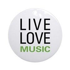 Live Love Music Ornament (Round)
