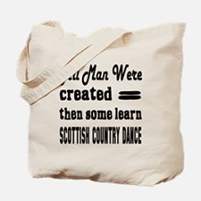 Some Learn Scottish Country dance Tote Bag