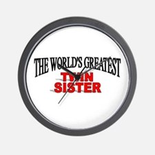 """The World's Greatest Twin Sister"" Wall Clock"