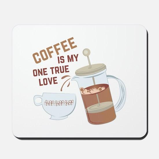 Coffee My Love Mousepad