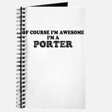 Of course I'm Awesome, Im PORTER Journal