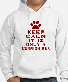 Keep Calm It Is Cornish Rex Cat Hoodie