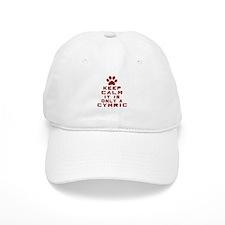 Keep Calm It Is Cymric Cat Baseball Baseball Cap