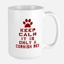 Keep Calm It Is Cornish Rex Cat Mug