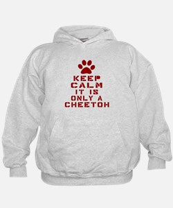 Keep Calm It Is Cheetoh Cat Hoodie
