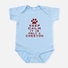 Keep Calm It Is Cheetoh Cat Infant Bodysuit