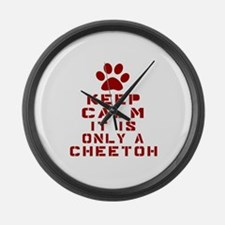 Keep Calm It Is Cheetoh Cat Large Wall Clock