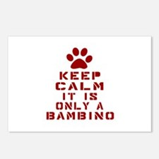 Keep Calm It Is Bambino C Postcards (Package of 8)