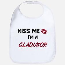 Kiss Me I'm a GLADIATOR Bib