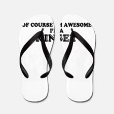 Of course I'm Awesome, Im KINSEY Flip Flops
