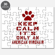 Keep Calm It Is American Wirehair Cat Puzzle