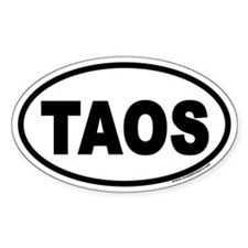 """Taos, New Mexico """"TAOS"""" Euro Style Oval Decal"""